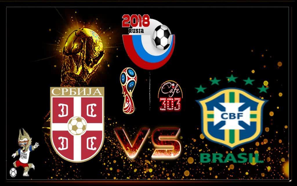 Prediksi Scor Serbia vs Brasil 28 Juni 2018