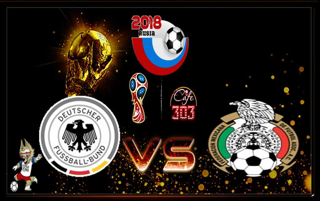 Predicks Skor Jerman Vs Meksiko 17 Juni 2018