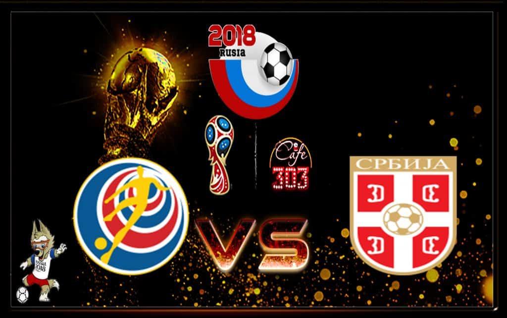 Prediksi Skor Kosta Rika Vs Serbia 17 Juni 2018