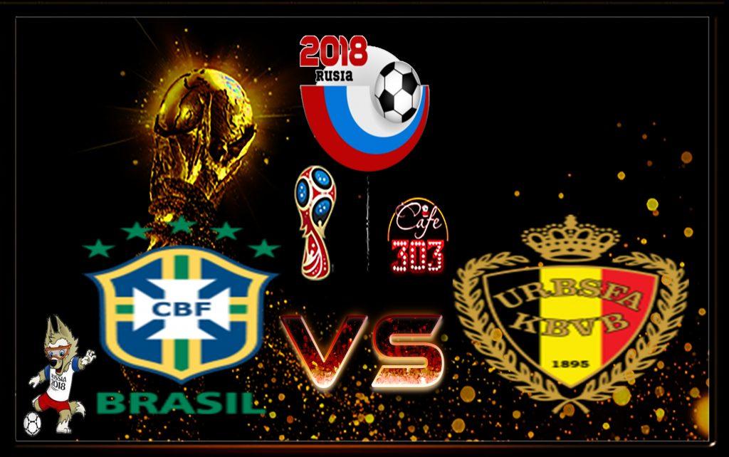 Prediksi Brazil Skor Vs Belgia 7 Juli 2018