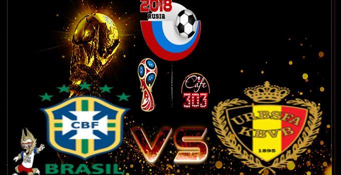 Prediksi Skor Brasil Vs Belgia 7 Juli 2018
