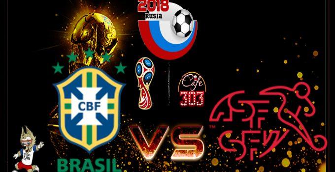 Prediksi Skor Brazil Vs Swis 18 Juni 2018